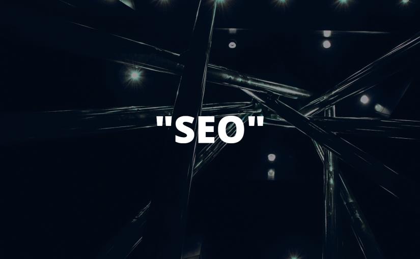 SEO – Eine Begriffsklärung
