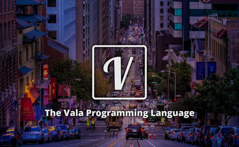 The Vala Programming Language