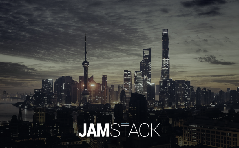 The JAMStack Approach